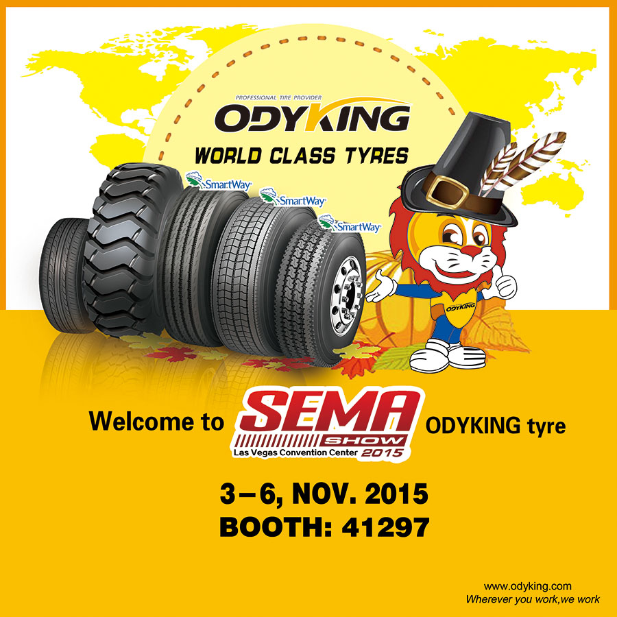 welcome to sema odyking tyre 3-6,nov.2015 booth:41297